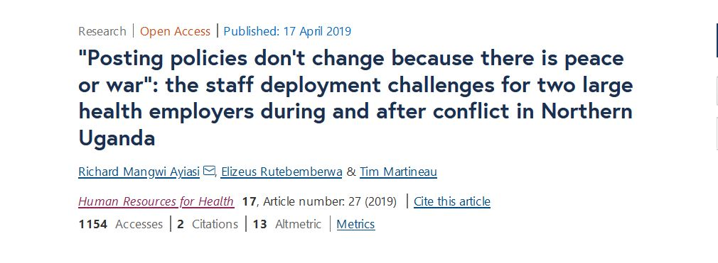 """S""""Posting policies don't change because there is peace or war"""": the staff deployment challenges for two large health employers during and after conflict in Northern Ugandacreengrab that reads:"""
