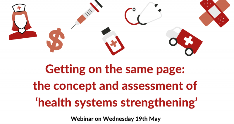 Red and pink medical icons plus the words Getting on the same page the concept and assessment of 'health systems strengthening'