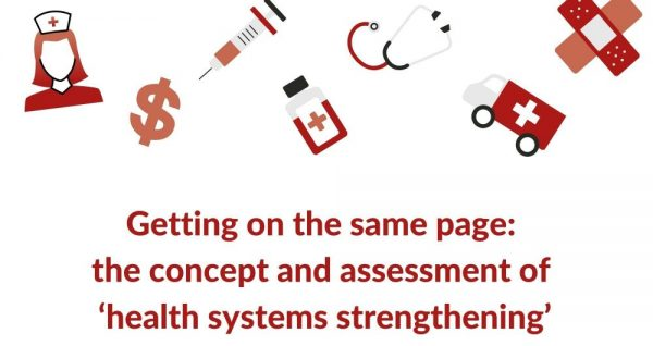 Red and pink medical icons plus the words: Getting on the same page: the concept and assessment of 'health systems strengthening'